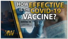 HOW EFFECTIVE IS THE COVID-19 VACCINE?